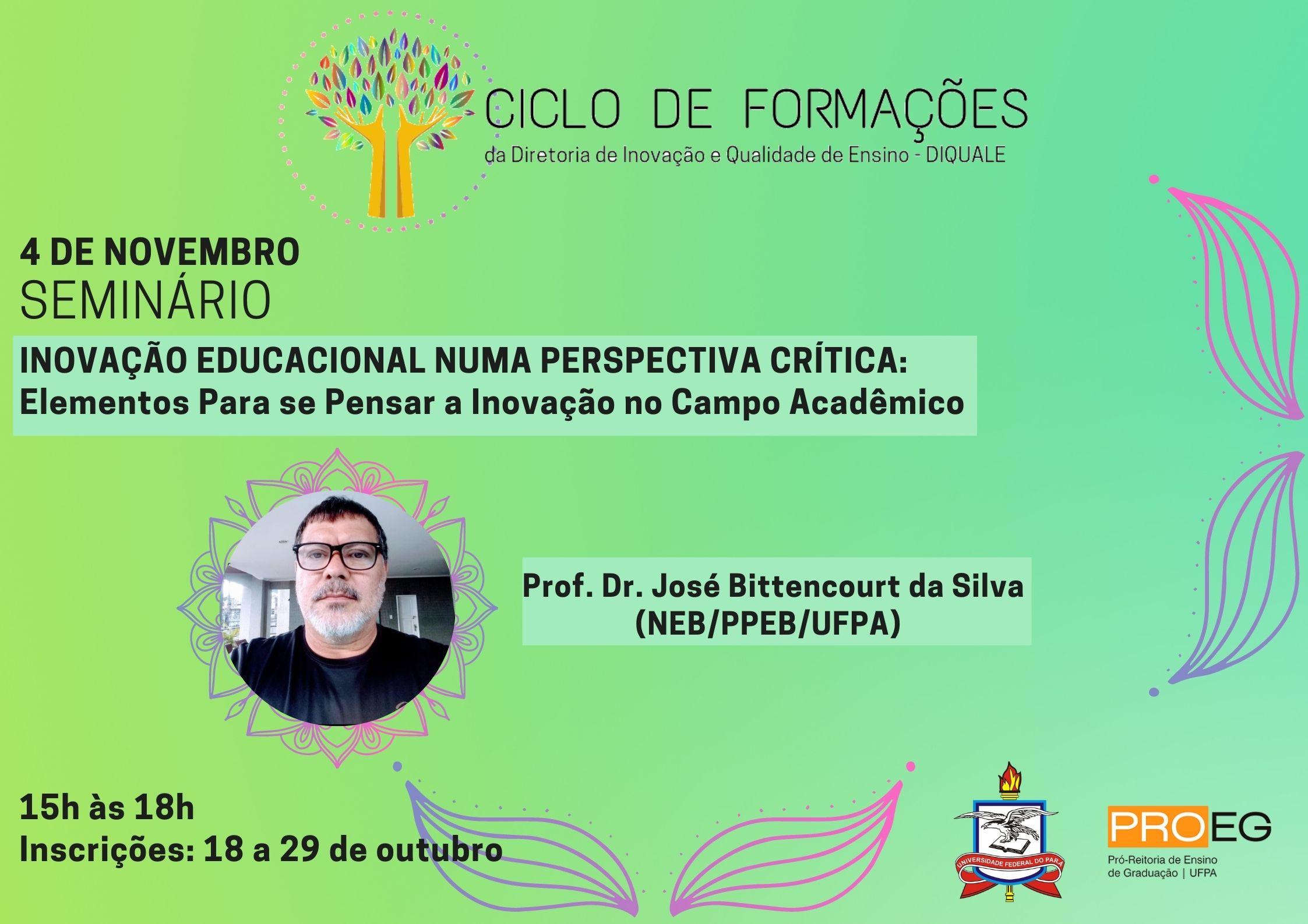 Seminário Inovação educacional numa perspectiva crítica: elementos para se pensar a inovação no campo acadêmico