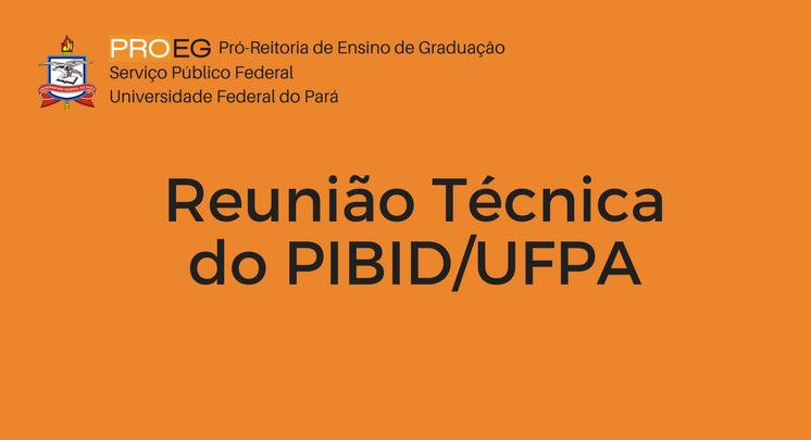 Reunião Técnica do PIBID/UFPA