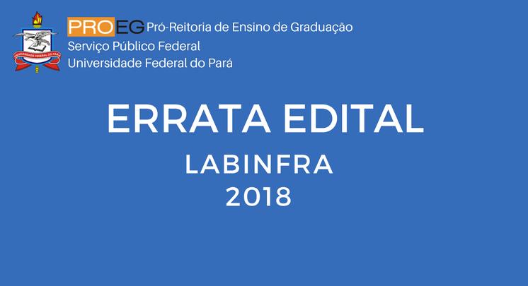 ERRATA EDITAL PROEG Nº 02/2018 PGRAD-LABINFRA