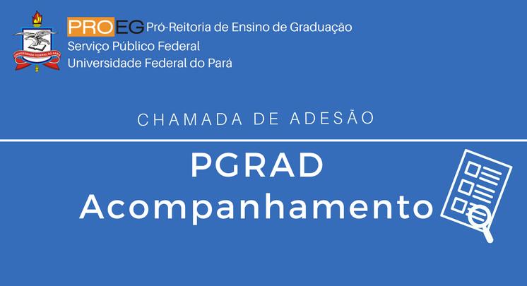 CHAMADA DE ADESÃO PGRAD-ACOMPANHAMENTO