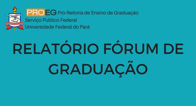 Relatório-Síntese do Fórum de Graduação